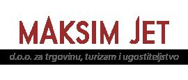 MAKSIM JET D.O.O. - za trgovinu, turizam i ugostiteljstvo